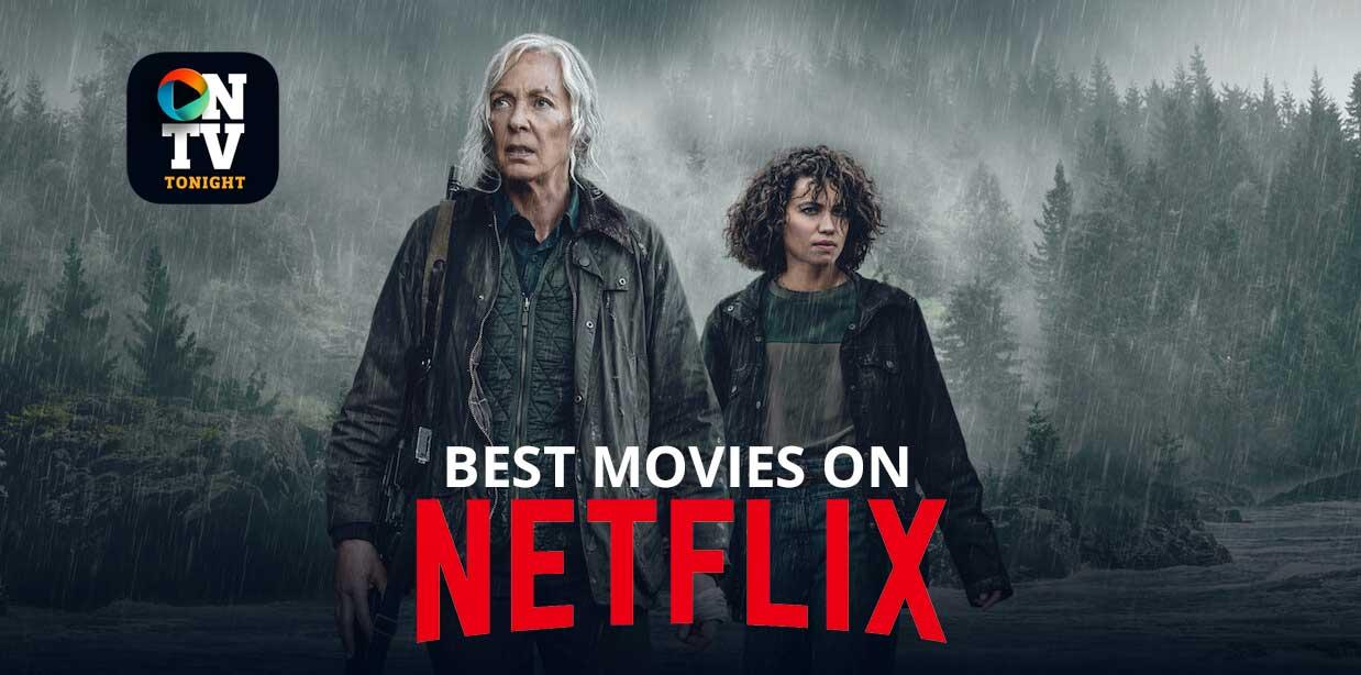 Best Movies on Netflix