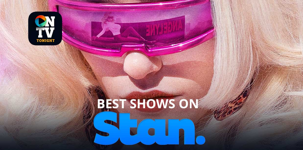 Best Shows on Stan